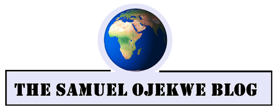 The Samuel Ojekwe Blog